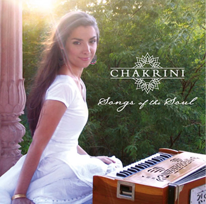 Chakrini - Songs of the Soul - the highly anticipated new album from one of Kirtan's most beautiful voices